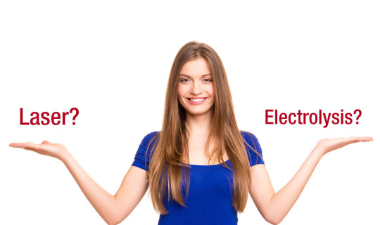 Electrolysis vs. Laser Hair Removal: Which is Right for You?